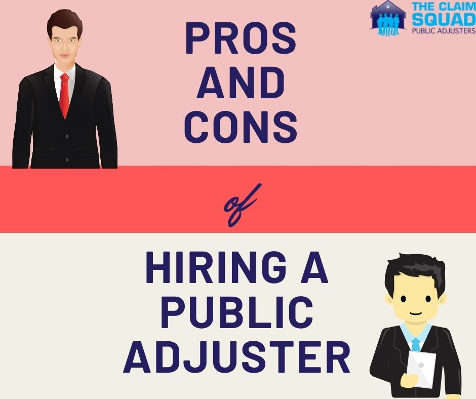 Pros And Cons Of Hiring A Public Adjuster for Property Damage Claims