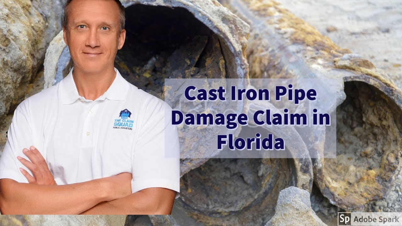 Cast Iron pipe Damage Claim in Florida Mike Keeler The Claim Squad Public Adjusters