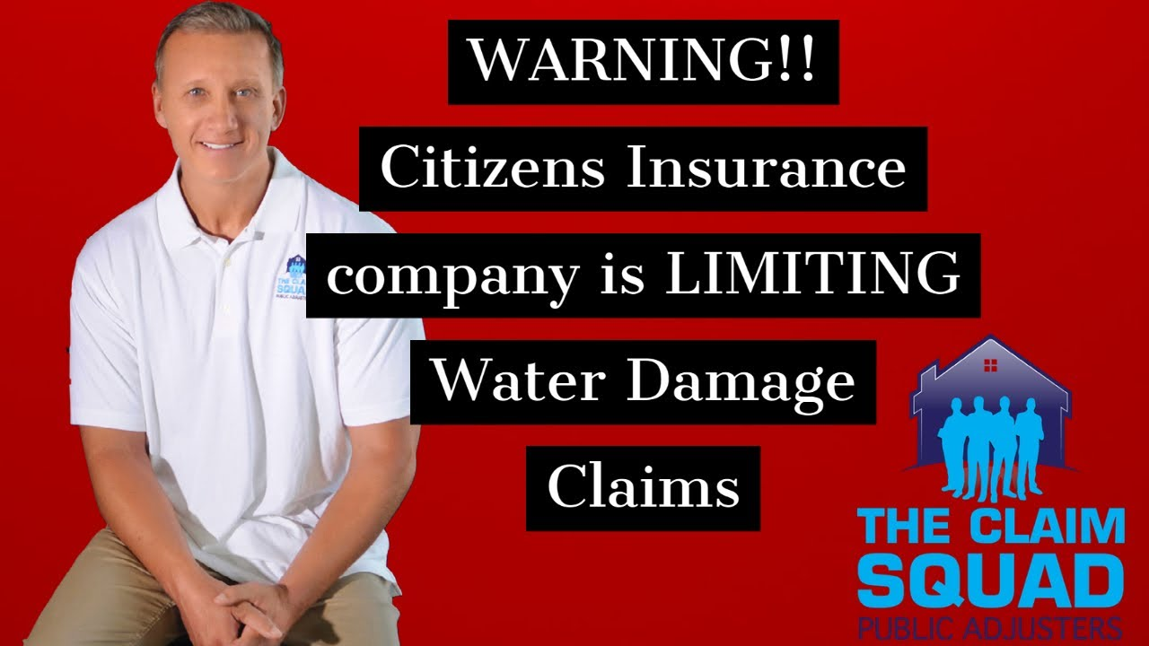 WARNING!! Citizens Insurance is LIMITING Water Damage Claims