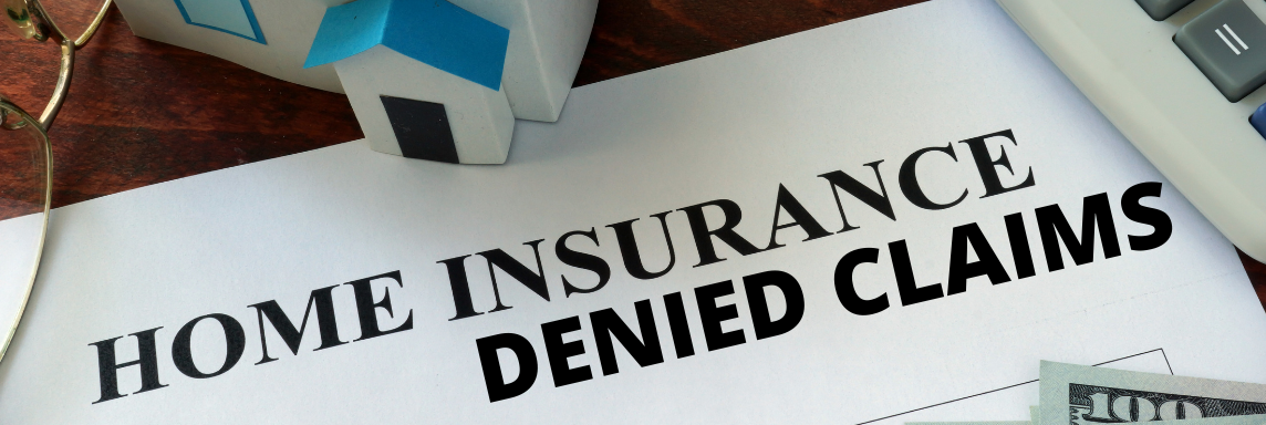 Home Insurance Denied Claims