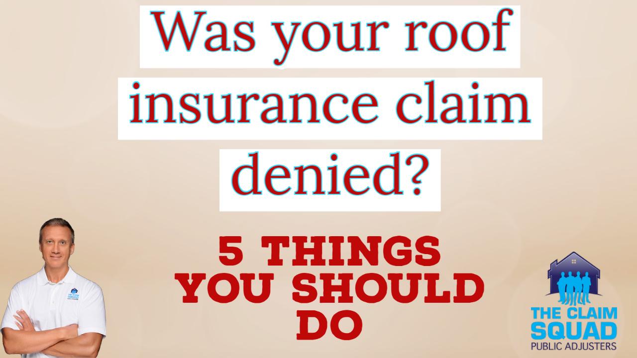 Roof insurance claim denied